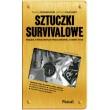 Sztuczki survivalowe - poradnik survival